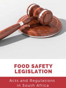Food Safety Legislation in South Africa