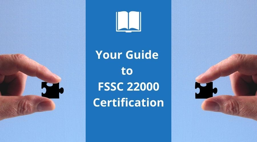 Guide to Get FSSC 22000 Certification