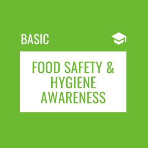 Food Safety and Hygiene Awareness