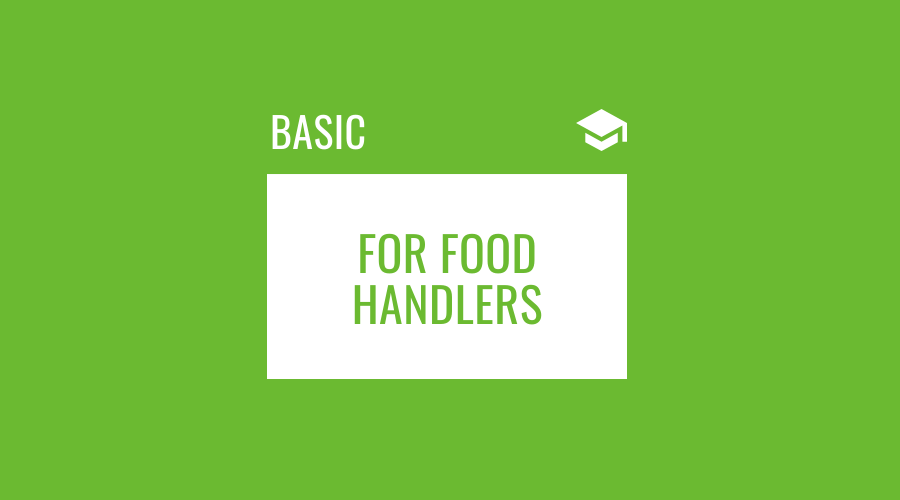 Food Safety for Food Handlers