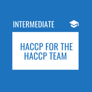 HACCP for the HACCP Team