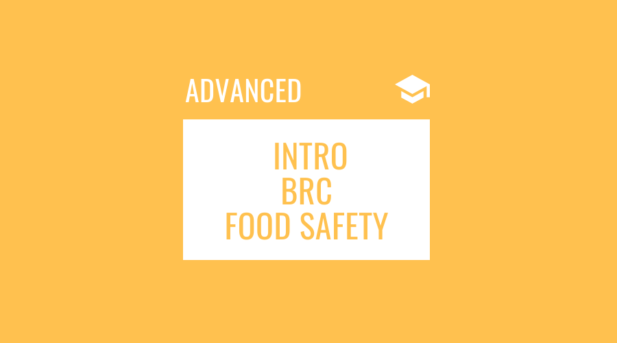 Introduction to BRC for Food Safety