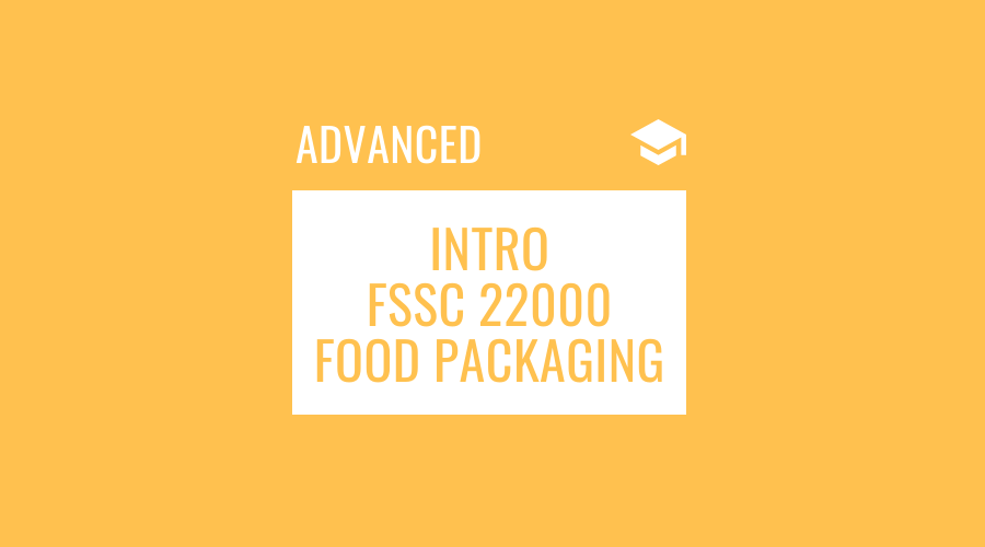 Introduction to FSSC 22000 for Food Packaging