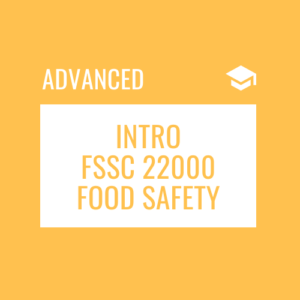 Introduction to FSSC 22000 for Food Safety